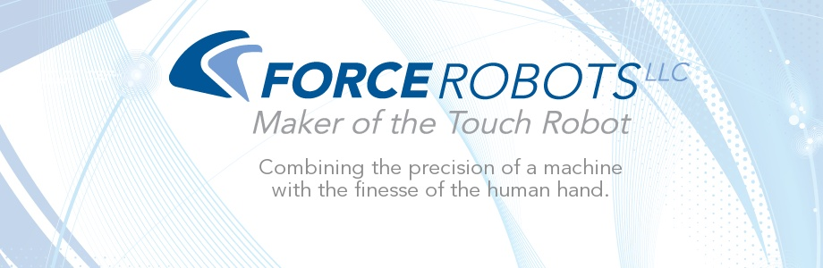Force Robots- Maker of the Touch Robot